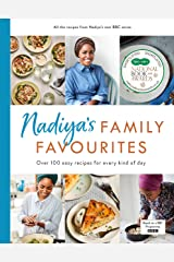 Nadiya's Family Favourites: Easy, beautiful and show-stopping recipes for every day from Nadiya's BBC TV series Hardcover