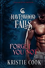 Forget You Not (Havenwood Falls Book 1) Kindle Edition