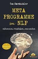 Metaprogramme im NLP: erkennen, verstehen, anwenden (Buch und eBook schreiben 4)