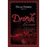 Drácula, el no muerto (Stoker's Dracula nº 2)