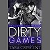 Dirty Games (Un romanzo sul ménage) (La Serie Dirty Vol. 3)