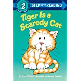 Tiger Is a Scaredy Cat (Step into Reading)