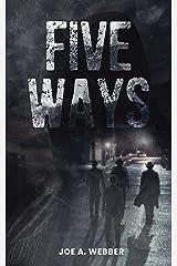 Five Ways: A Mafia Novel Kindle Edition