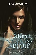 La Strega delle Nebbie: Lullabies from Darkness #1
