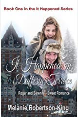It Happened on Dufferin Terrace: It Happened Series Book 1 Kindle Edition