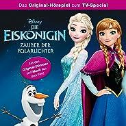 Die Eiskönigin - Zauber der Polarlichter (Das Original-Hörspiel zum Film)