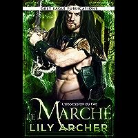 Le Marché (L'Obsession du Fae t. 2)