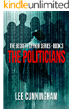The Beckett Cypher Series - The Politicians (English Edition)
