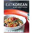 Eat Korean: Our home cooking and street food (English Edition)