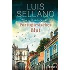 Portugiesisches Blut: Roman - Ein Lissabon-Krimi (Lissabon-Krimis 4) (German Edition)
