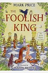 The Foolish King Paperback