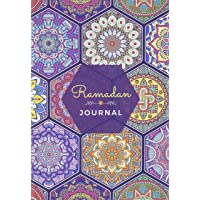 Ramadan Journal & Planner: 30 Days Prayer, Fasting, Gratitude and Kindness: Calendar, Meal Planner And Daily Schedule…