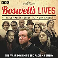 Boswell's Lives: The Complete Series 1-3: A BBC Radio 4 Comedy