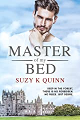 Master of My Bed - a passionate forbidden romance (Bestselling Devoted Series Book 2) Kindle Edition