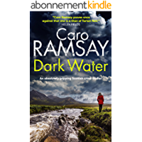 DARK WATER an absolutely gripping Scottish crime thriller (Detectives Anderson and Costello Mystery Book 3) (English…