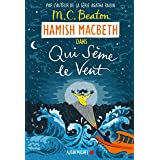 Hamish Macbeth 6 - Qui sème le vent