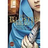 Die Klosterbraut: Historischer Liebesroman