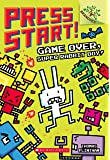 Press Start! #01 Game Over a Branches Book: Super Rabbit Boy!