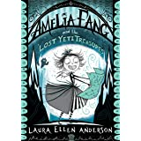 Amelia Fang and the Lost Yeti Treasures (The Amelia Fang Book 5)