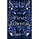 The First Ethereal (English Edition)