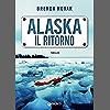 Alaska. Il ritorno (Evelyn Talbot Vol. 4)