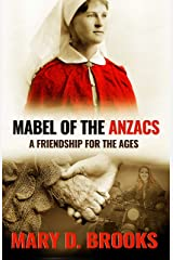 Mabel of the Anzacs: A Friendship For The Ages (Intertwined Souls In Between Series Book 1) Kindle Edition