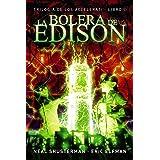 La bolera de Edison: Trilogía de los Accelerati, 2 (LITERATURA JUVENIL - Narrativa juvenil)