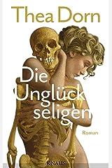 Die Unglückseligen: Roman Kindle Ausgabe