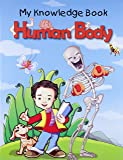 Human Body - My Knowledge Book