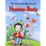 Human Body - My Knowledge Book