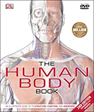 The Human Body Book: An Illustrated Guide to its Structure, Function, and Disorders (Dk Medical Reference)