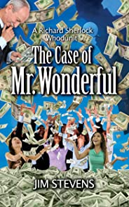 The Case of Mr. Wonderful (A Richard Sherlock Whodunit Book 4)