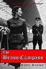 The Brass Compass: A Novel Kindle Edition