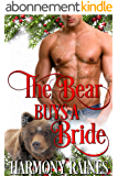 The Bear Buys a Bride (A Second Chance Christmas in Bear Creek Book 1) (English Edition)