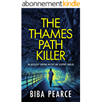 THE THAMES PATH KILLER an absolutely gripping mystery and suspense thriller (Detective Rob Miller Mysteries Book 1…