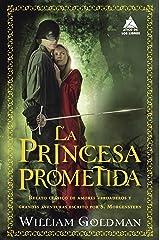 La princesa prometida (Ático de los Libros nº 45) Versión Kindle