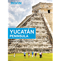 Moon Yucatán Peninsula (Travel Guide) (English Edition)