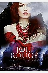 Joli Rouge Kindle Ausgabe