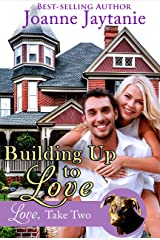 Building Up to Love (Love, Take Two Book 2) Kindle Edition