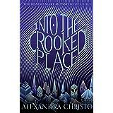 Into the Crooked Place (Into the Crooked Place, 1)