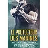 Le Protecteur des Marines (Frères D'armes t. 2)