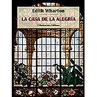 La casa de la alegría (Spanish Edition)