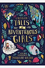 Ladybird Tales of Adventurous Girls: With an Introduction From Jacqueline Wilson (Ladybird Tales of... Treasuries) Hardcover