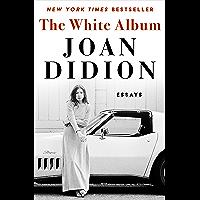 The White Album: Essays (English Edition)