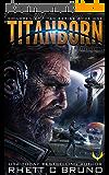 Titanborn: (Children of Titan Book 1) (English Edition)