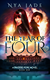 The Year of Four: A Phoebe Pope Novel (Book 1) (English Edition)