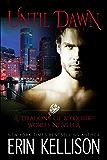 Until Dawn: A Dragons of Bloodfire World Novella (English Edition)