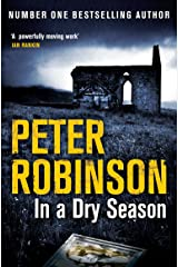 In A Dry Season (Inspector Banks Book 10) Kindle Edition