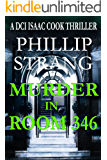 Murder in Room 346 (DCI Cook Thriller Series Book 7) (English Edition)