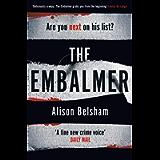 The Embalmer: A gripping new thriller from the international bestseller (Mullins & Sullivan 3)